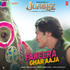 Fakeera Ghar Aaja From Junglee - Jubin Nautiyal mp3