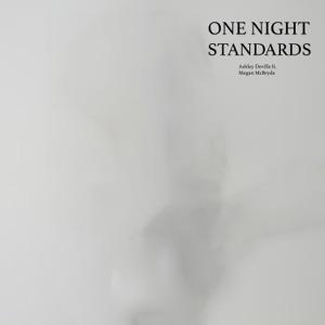 Ashley Deville - One Night Standards feat. Megan McBryde