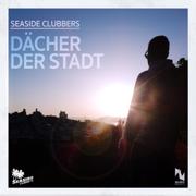 Dächer der Stadt (Chris Diver Remix Extended) - Seaside Clubbers