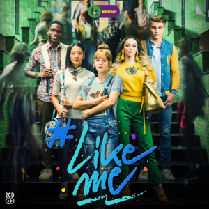 #LikeMe Cast - #LikeMe (Original Soundtrack)