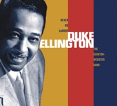 Duke Ellington and His Famous Orchestra - A Portrait of Bert Williams (1999 Remastered)
