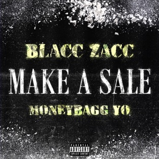 Blacc Zacc & Moneybagg Yo – Make a Sale – Single [iTunes Plus AAC M4A]