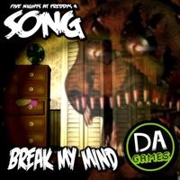 Break My Mind - Single