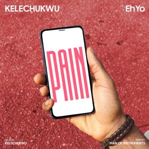 EhYo - Pain feat. Kelechukwu