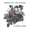 Corey Voss & Madison Street Worship - Songs of the House (Live)