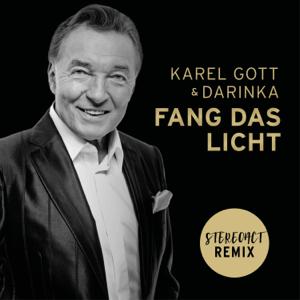 Karel Gott & Darinka - Fang das Licht (Stereoact Remix)