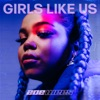 Zoe Wees - Girls Like Us