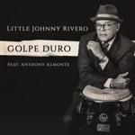 Little Johnny Rivero - Chinita Monda (feat. Anthony Almonte)