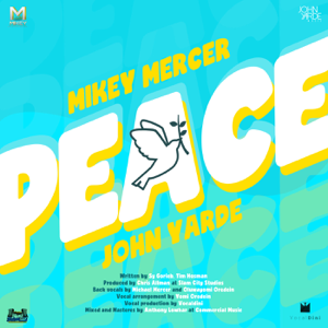 Mikey Mercer & John Yarde - Peace