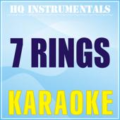 7 Rings (Karaoke Instrumental) [Originally Performed by Ariana Grande]