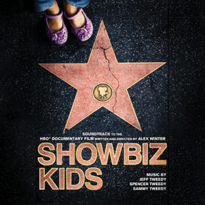 Jeff Tweedy, Sammy Tweedy & Spencer Tweedy - Showbiz Kids (Soundtrack to the HBO Documentary Film)