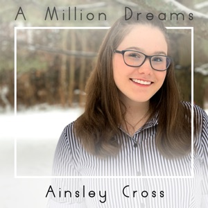 Ainsley Cross & Jason Cross - A Million Dreams