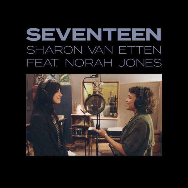Seventeen (feat. Norah Jones) - Single