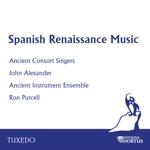 Ancient Consort Singers, John Alexander, Ancient Instrumental Ensemble & Ron Purcell - Que de Riza Morremo