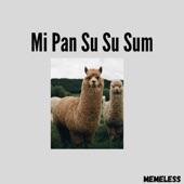 Memeless - Mi Pan Su Su Sum