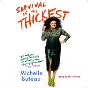 Survival of the Thickest (Unabridged)