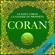 Allah - Coran: Le Saint Coran. La sagesse du Prophète
