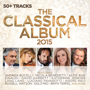 Artisti Vari - The Classical Album 2015
