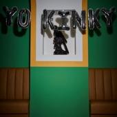 Yo Kinky - Someone I Used to Know
