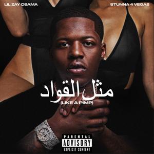 Lil Zay Osama - Like a Pimp feat. Stunna 4 Vegas