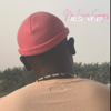 No Love Songs, Just Vibes EP - Chad0n