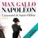 Max Gallo - L'immortel de Sainte-Hélène: Napoléon 4