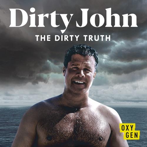Dirty John: The Dirty Truth, Season 1 poster