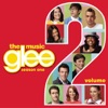 Glee The Music Vol 2