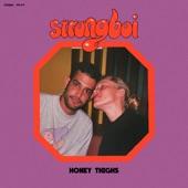 strongboi - honey thighs