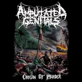 Amputated Genitals - Condemnation And Atrocious Embodiment Of The Vile
