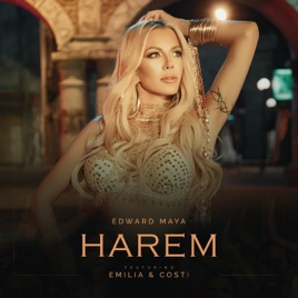 Harem (feat  Emilia & Costi) [Club Remix] - Single by Edward Maya