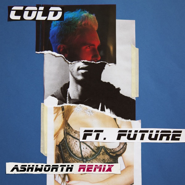 Cold (Ashworth Remix) [feat. Future] - Single