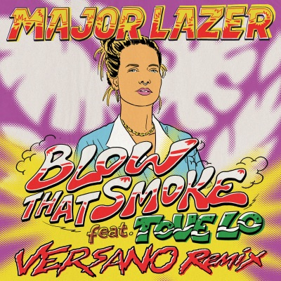 Blow That Smoke (VERSANO Remix) - Single - Major Lazer