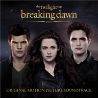 Various Artists - The Twilight Saga: Breaking Dawn, Pt. 2 (Original Motion Picture Soundtrack)