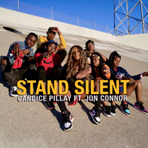 Candice Pillay - Stand Silent feat. Jon Connor