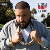 For Free Feat. Drake DJ Khaled - DJ Khaled
