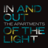 The Apartments - In and Out of the Light artwork