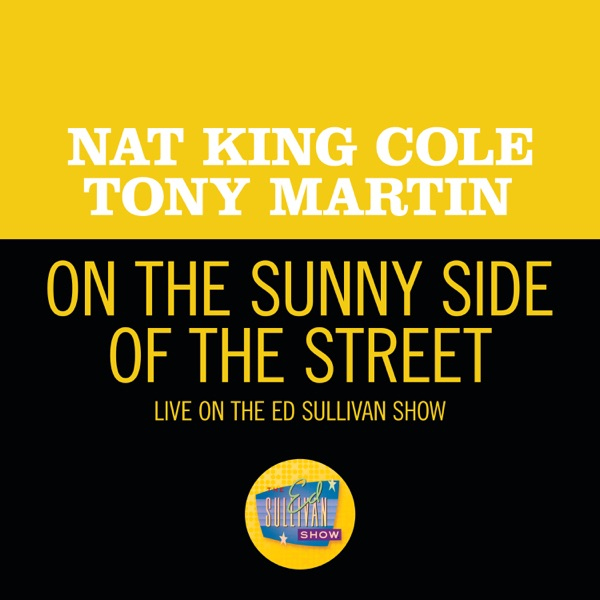 On the Sunny Side Of The Street (Live On The Ed Sullivan Show, May 6, 1956) - Single