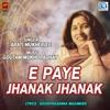 E Paye Jhanak Jhanak Single
