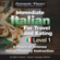 Mark Frobose - Automatic Fluency® Immediate Italian for Travel and Eating: 5 Hours of Intense Italian Fluency Instruction