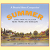 Garrison Keillor - News from Lake Wobegon: Summer: Stories From The Collection News From The Lake Wobegon  artwork