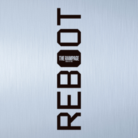 REBOOT - THE RAMPAGE from EXILE TRIBE