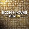 Reunion - Ricchi & Poveri
