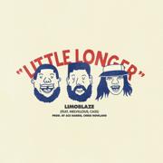 Little Longer - Limoblaze, Melvillous & CASS
