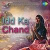 Idd Ka Chand