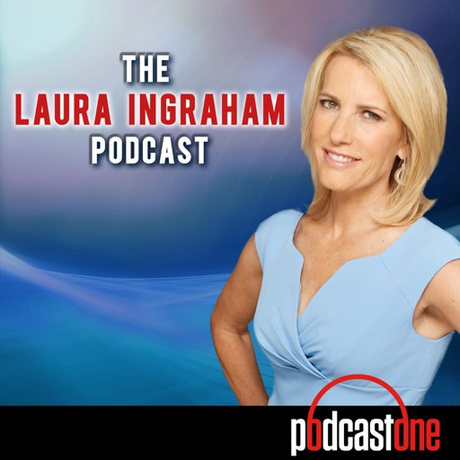 Cover image of The Laura Ingraham Podcast