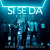 Si Se da Remix (feat. Sech & Zion) - Single
