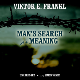 Man's Search for Meaning: An Introduction to Logotherapy audiobook