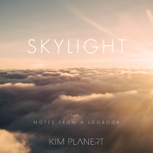 Skylight: Notes from a Logbook