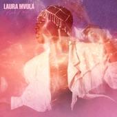 Laura Mvula - Got Me